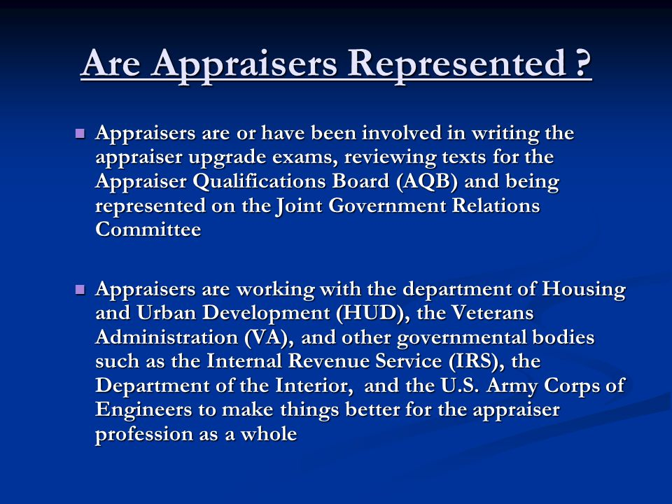 Are Appraisers Represented ? Who is working on our behalf to keep ethical standards in place? Who is working on our behalf to keep ethical standards i