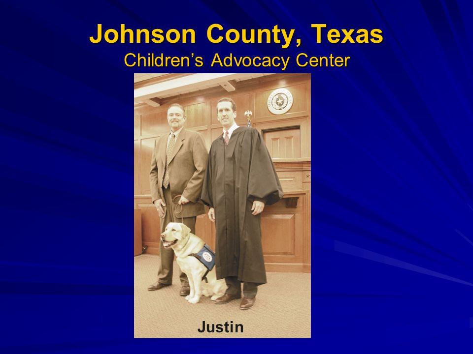 Johnson County, Texas Children's Advocacy Center Justin