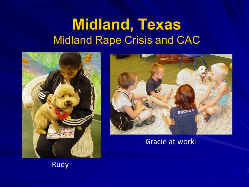 Midland, Texas Midland Rape Crisis and CAC Gracie at work! Rudy