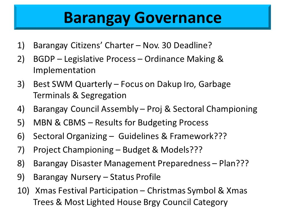 Barangay Governance 1)Barangay Citizens' Charter – Nov.