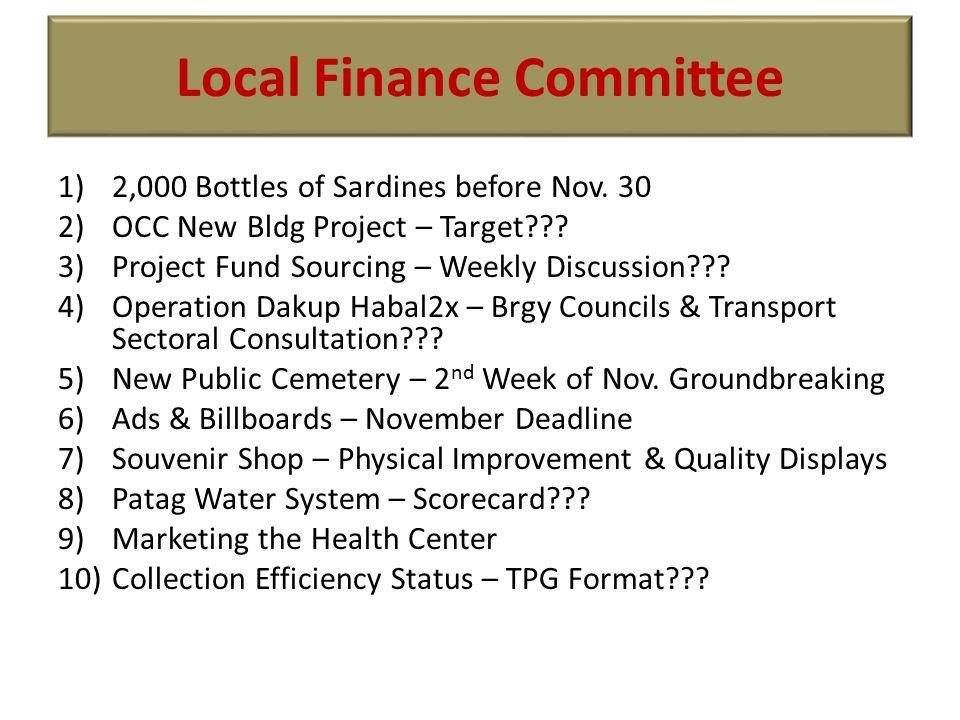 Local Finance Committee 1)2,000 Bottles of Sardines before Nov.