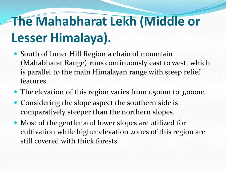 The Mahabharat Lekh (Middle or Lesser Himalaya).