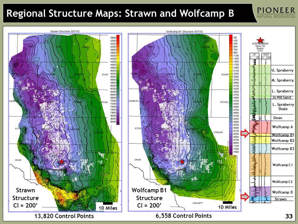 33 Strawn Structure CI = 200' Wolfcamp B1 Structure CI = 200' Regional Structure Maps: Strawn and Wolfcamp B U. Spraberry M. Spraberry L. Spraberry Jo