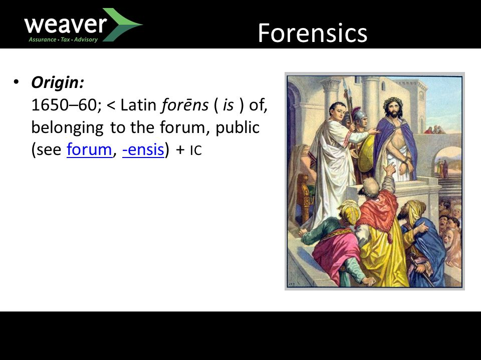 Forensics Origin: 1650–60; < Latin forēns ( is ) of, belonging to the forum, public (see forum, -ensis) + ICforum-ensis