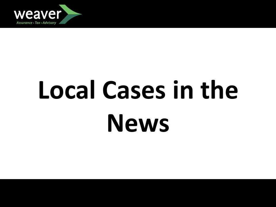 Local Cases in the News