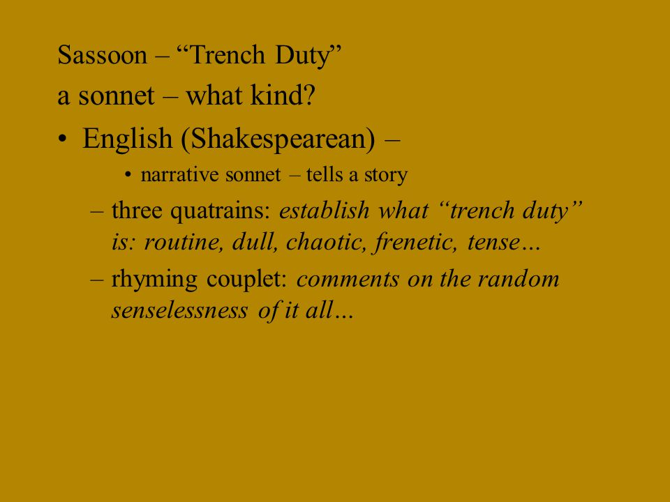 Sassoon – Trench Duty a sonnet – what kind.