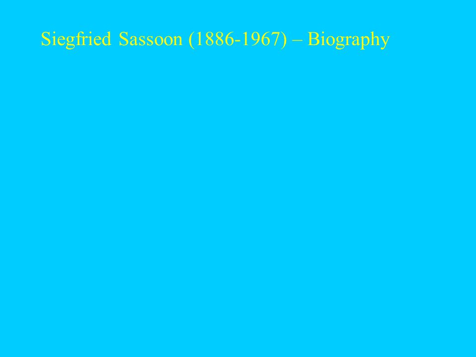 Siegfried Sassoon (1886-1967) – Biography