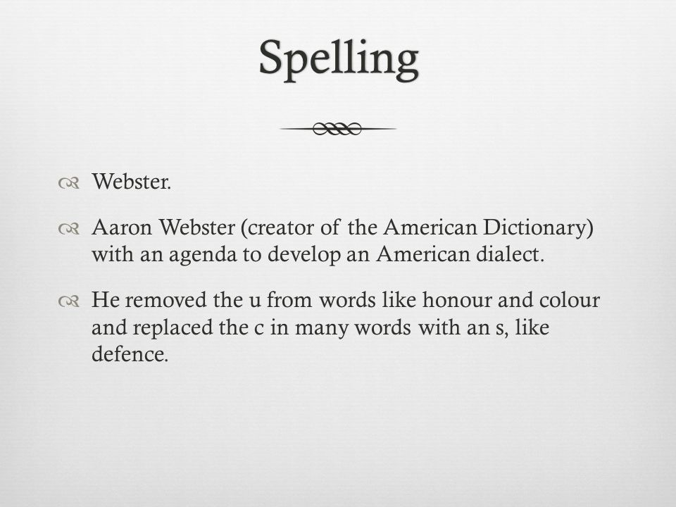 Spelling  Webster.
