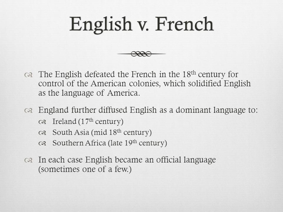 American EnglishAmerican English  More recently the U.S.