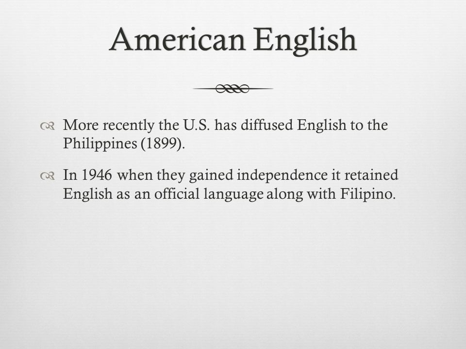 American EnglishAmerican English  More recently the U.S.