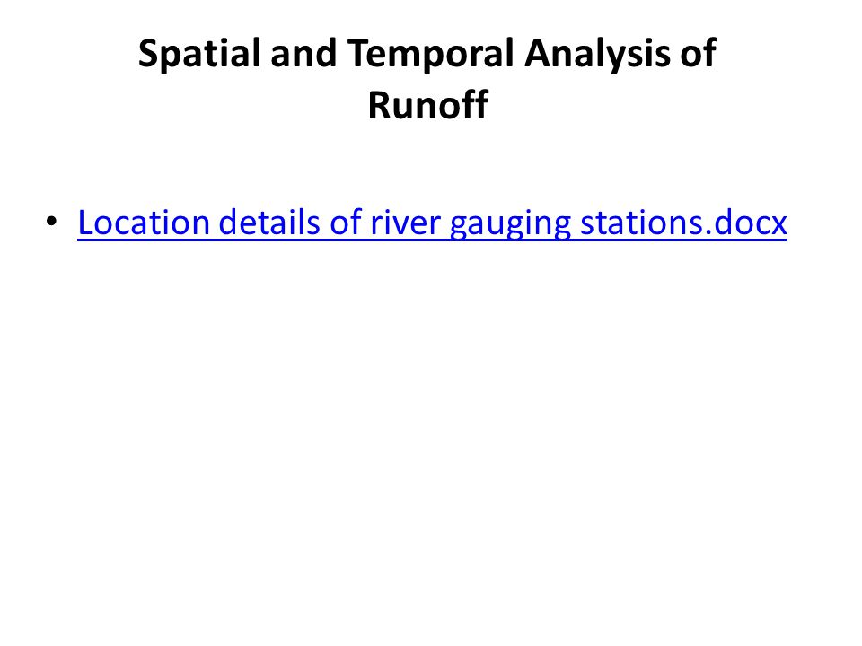 Location details of river gauging stations.docx Spatial and Temporal Analysis of Runoff