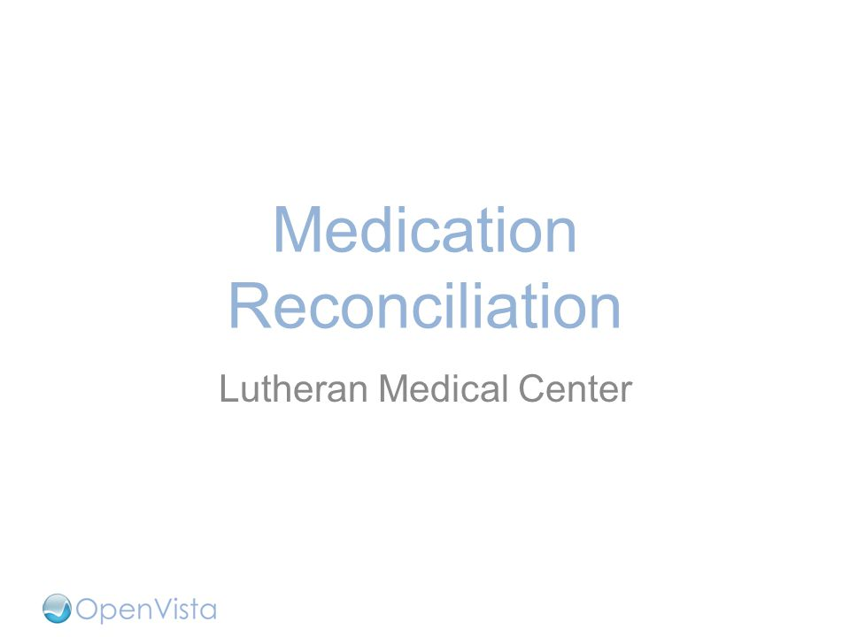 Medication Reconciliation Lutheran Medical Center