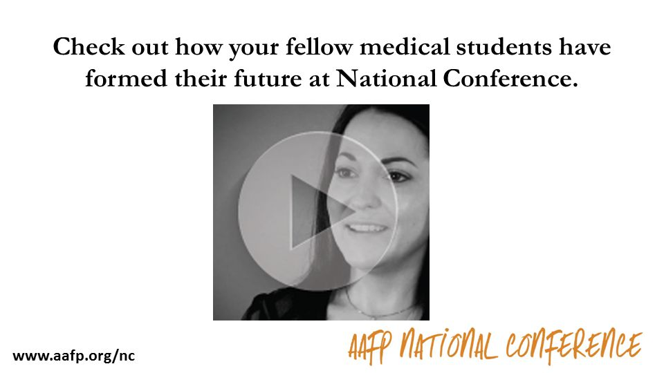 Check out how your fellow medical students have formed their future at National Conference. www.aafp.org/nc