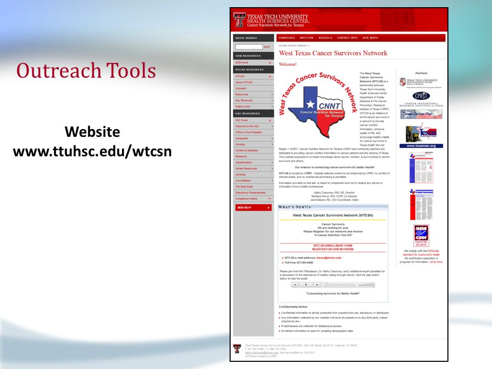 Outreach Tools Website www.ttuhsc.edu/wtcsn