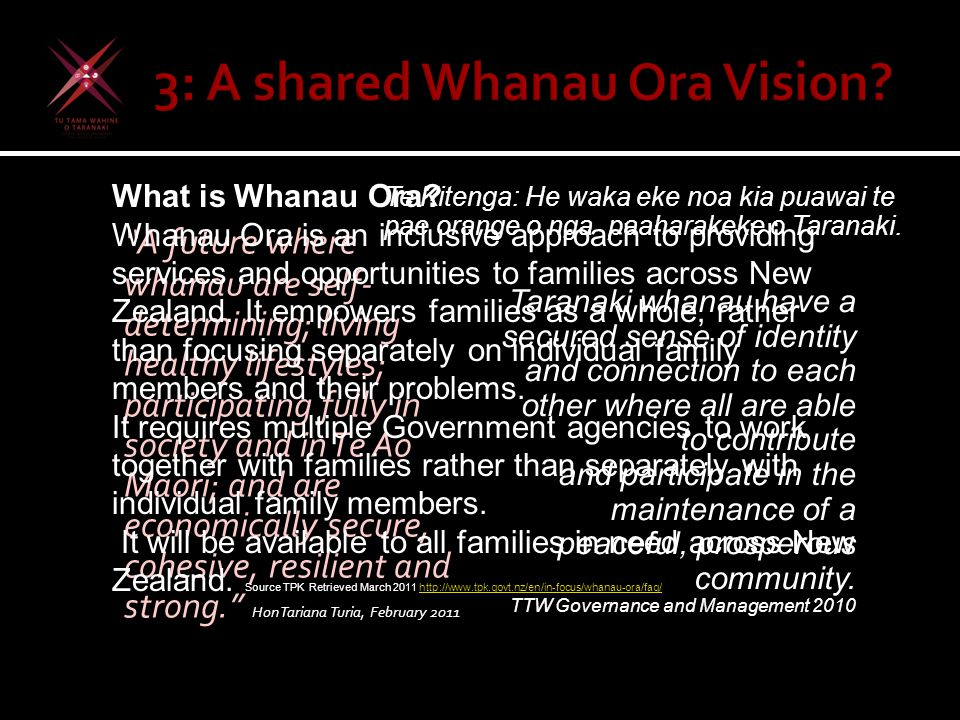 """""""A future where whanau are self- determining; living healthy lifestyles; participating fully in society and in Te Ao Maori; and are economically secur"""