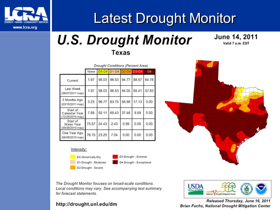 www.lcra.org Latest Drought Monitor