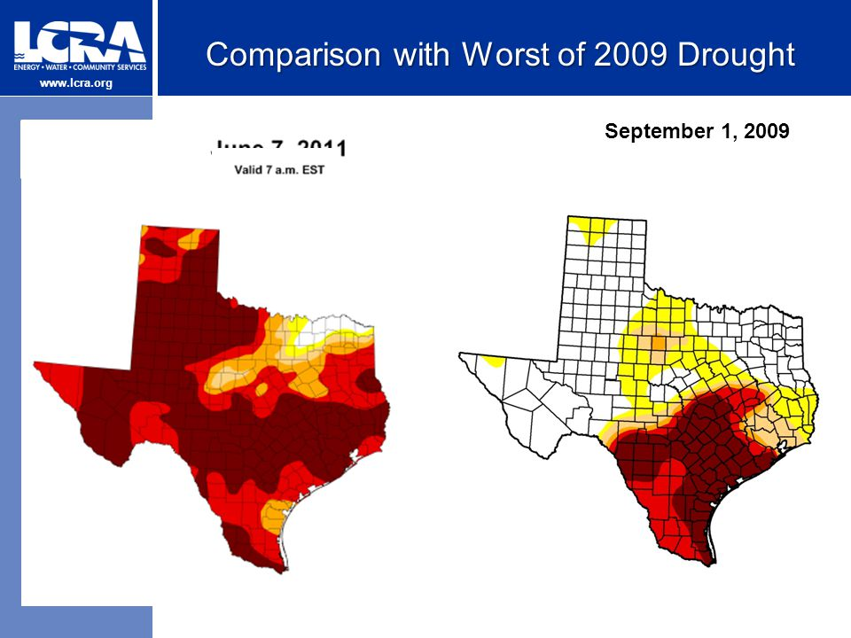 www.lcra.org Comparison with Worst of 2009 Drought September 1, 2009