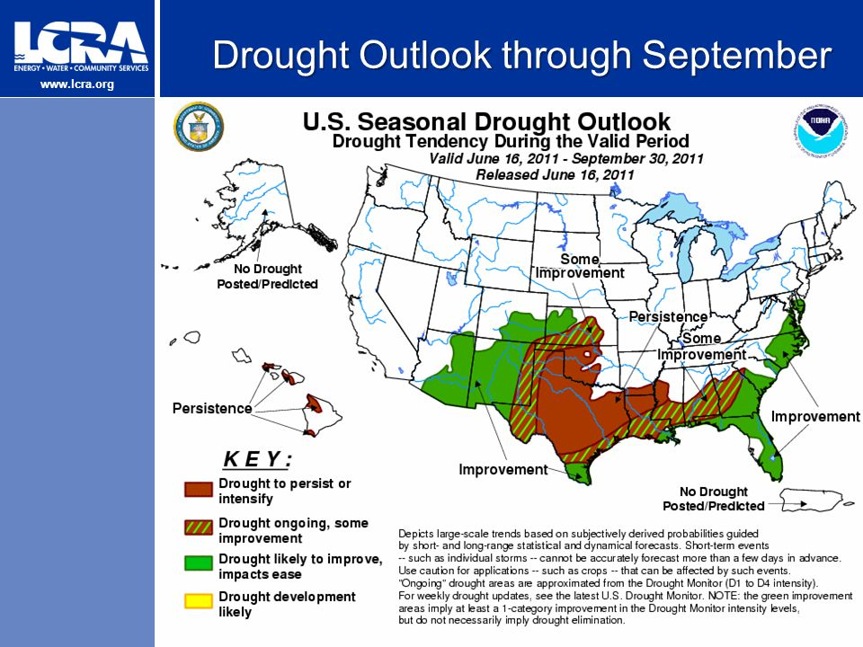 www.lcra.org Drought Outlook through September