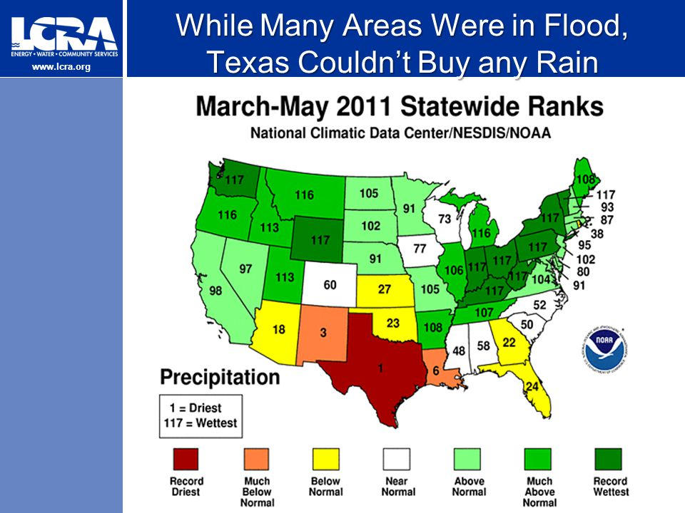 www.lcra.org While Many Areas Were in Flood, Texas Couldn't Buy any Rain