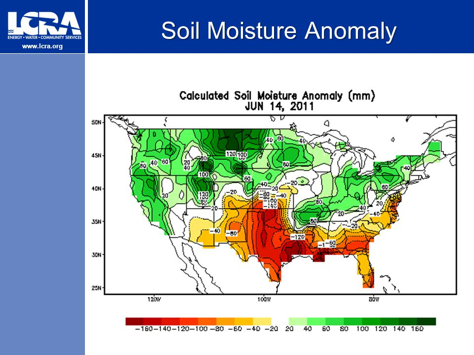 www.lcra.org Soil Moisture Anomaly