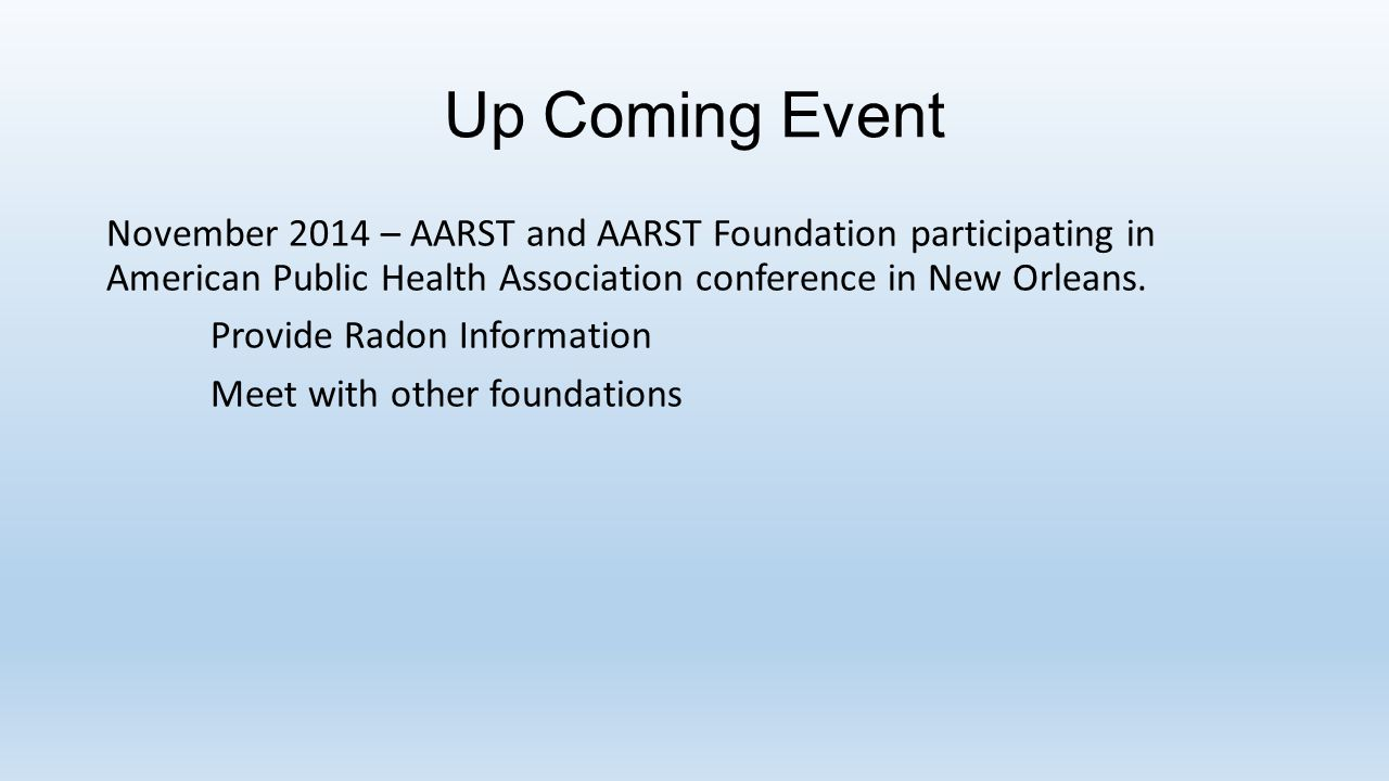 Up Coming Event November 2014 – AARST and AARST Foundation participating in American Public Health Association conference in New Orleans.