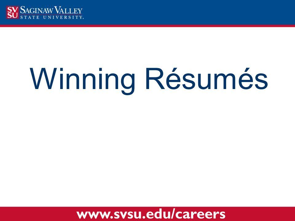 Winning Résumés www.svsu.edu/careers
