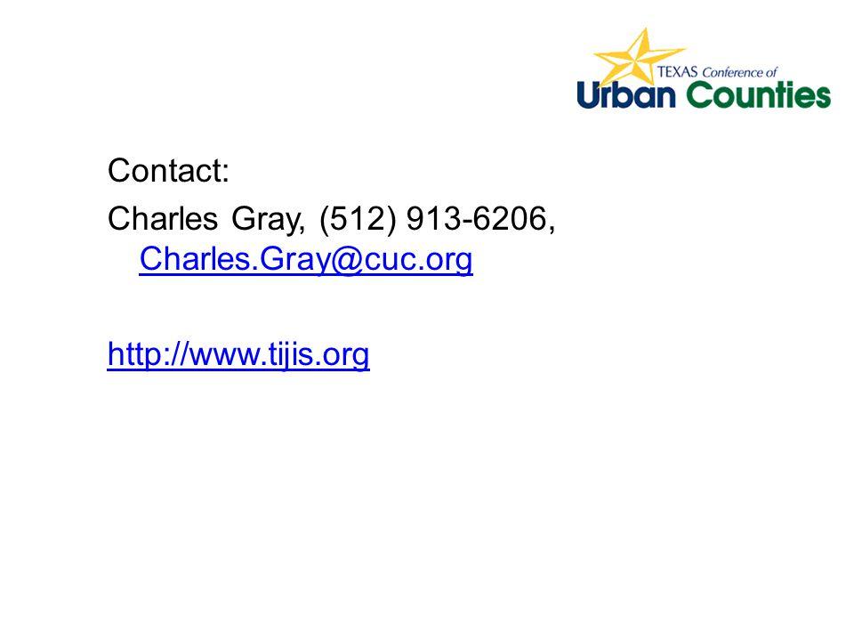 Contact: Charles Gray, (512) 913-6206, Charles.Gray@cuc.org Charles.Gray@cuc.org http://www.tijis.org