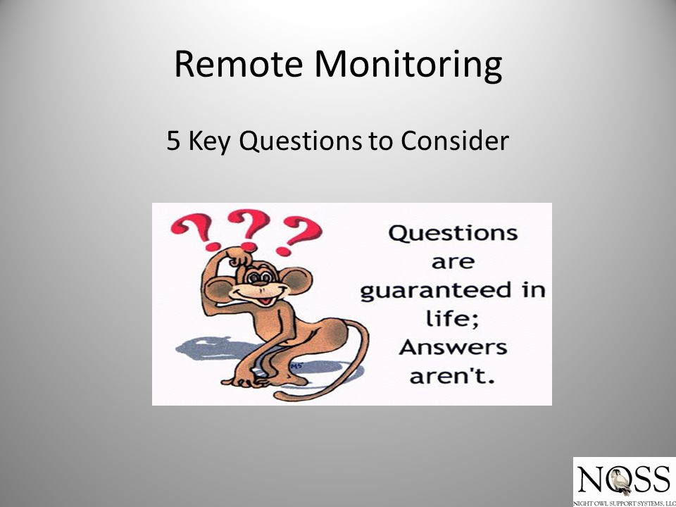 Remote Monitoring 5 Key Questions to Consider