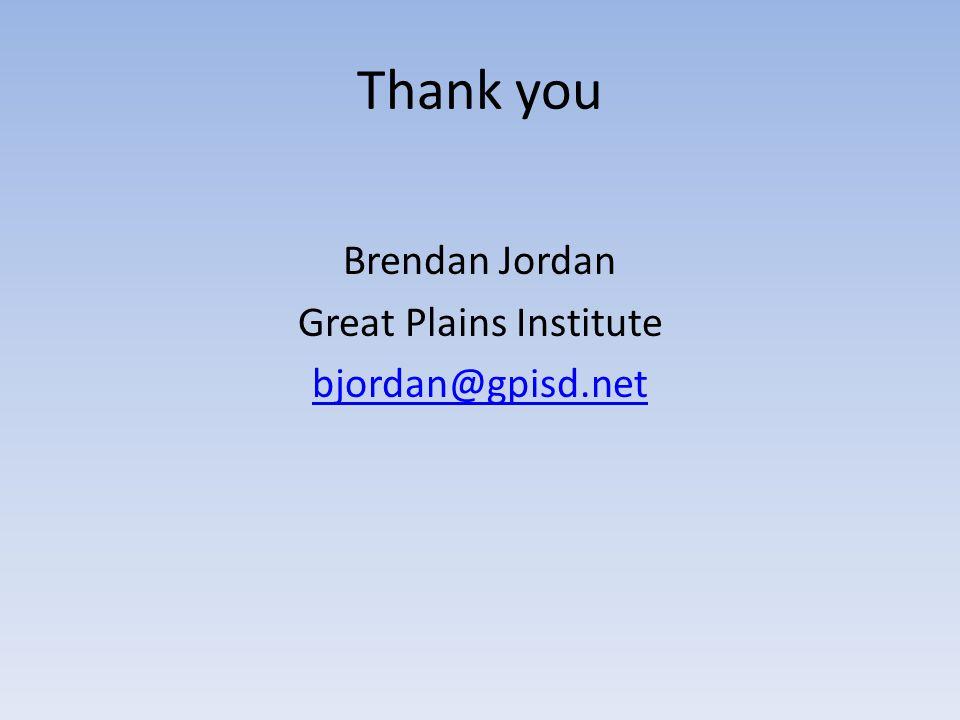 Thank you Brendan Jordan Great Plains Institute bjordan@gpisd.net