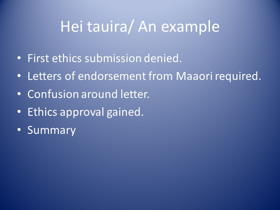 Hei tauira/ An example First ethics submission denied.