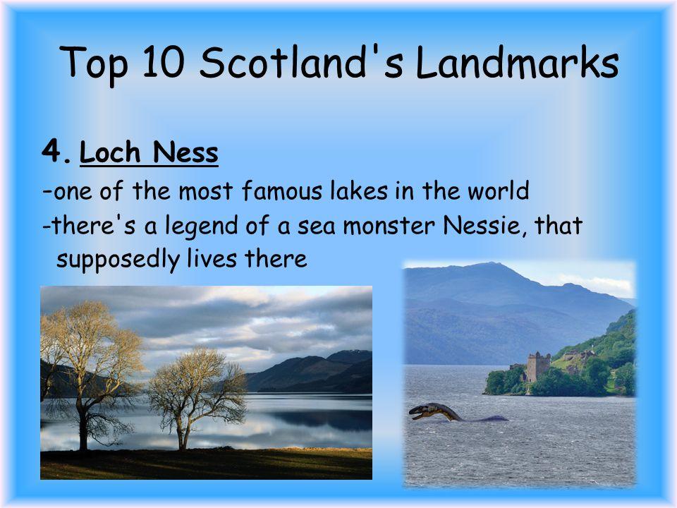 Top 10 Scotland s Landmarks 4.