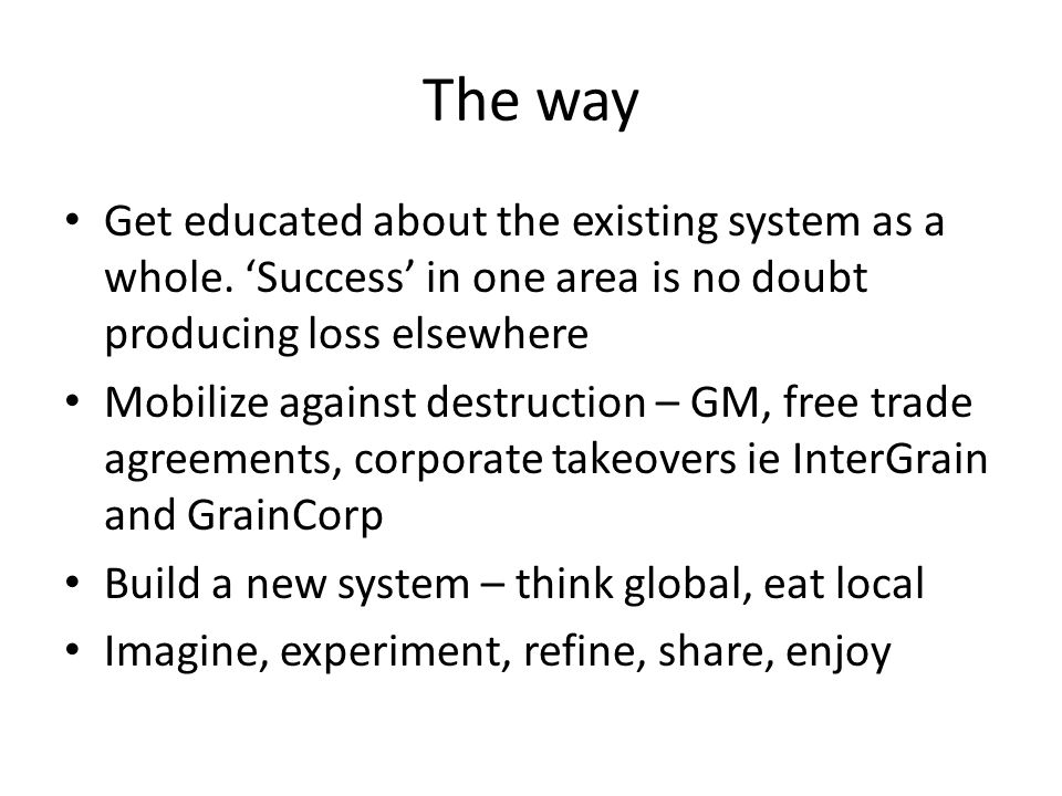 The way Get educated about the existing system as a whole.