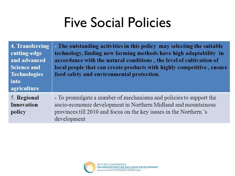 Five Social Policies 4.
