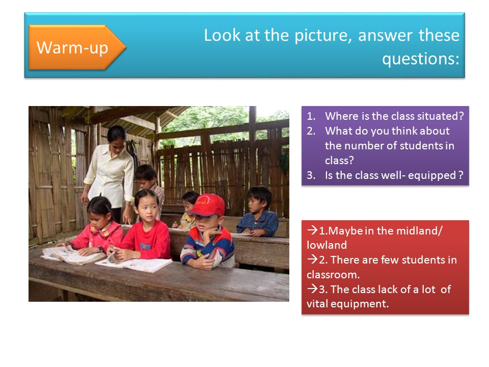 Look at the picture, answer these questions: Warm-up 1.Where is the class situated.