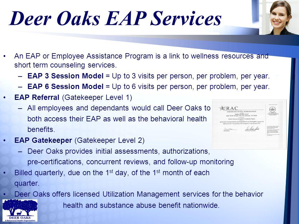 Gatekeeper Managed Health Services EAP Referral (Gatekeeper Level 1) –3 Session w/ Level 1 = $1.34 –6 Session w/ Level 1 = $1.65 EAP Gatekeeper (Gatekeeper Level 2) –3 Session w/ Level 2 = $1.70 –6 Session w/ Level 2 = $2.01 EAP 3 Session Model = $.96 EAP 6 Session Model = $1.27