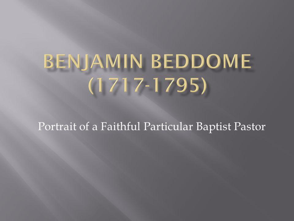 Portrait of a Faithful Particular Baptist Pastor