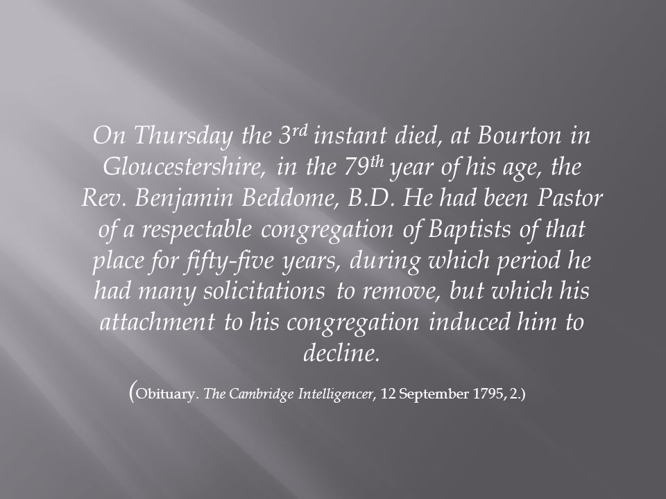 On Thursday the 3 rd instant died, at Bourton in Gloucestershire, in the 79 th year of his age, the Rev.