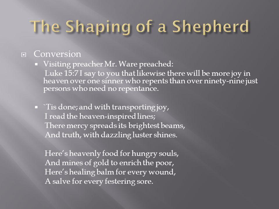  Conversion  Visiting preacher Mr.