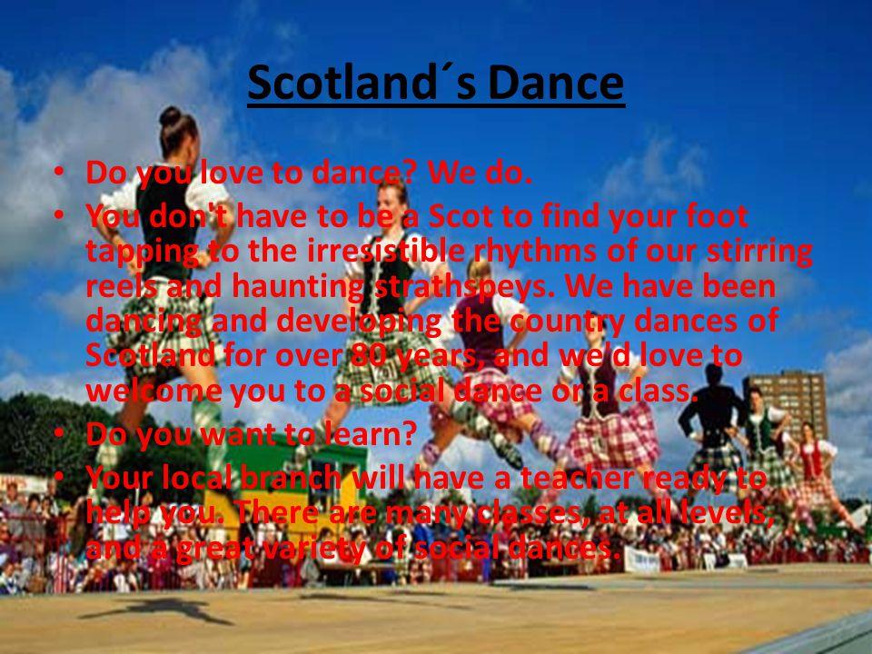 Scotland´s Dance Do you love to dance. We do.