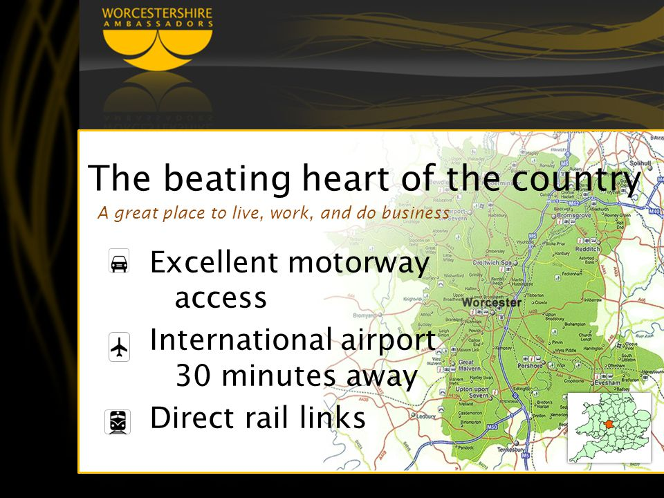 The beating heart of the country Excellent motorway access International airport 30 minutes away Direct rail links A great place to live, work, and do business