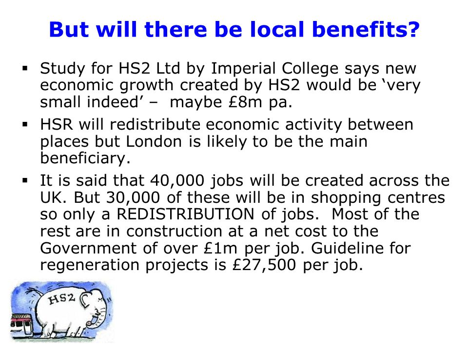 But will there be local benefits.