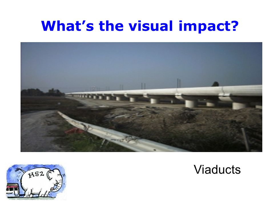 Viaducts What's the visual impact?