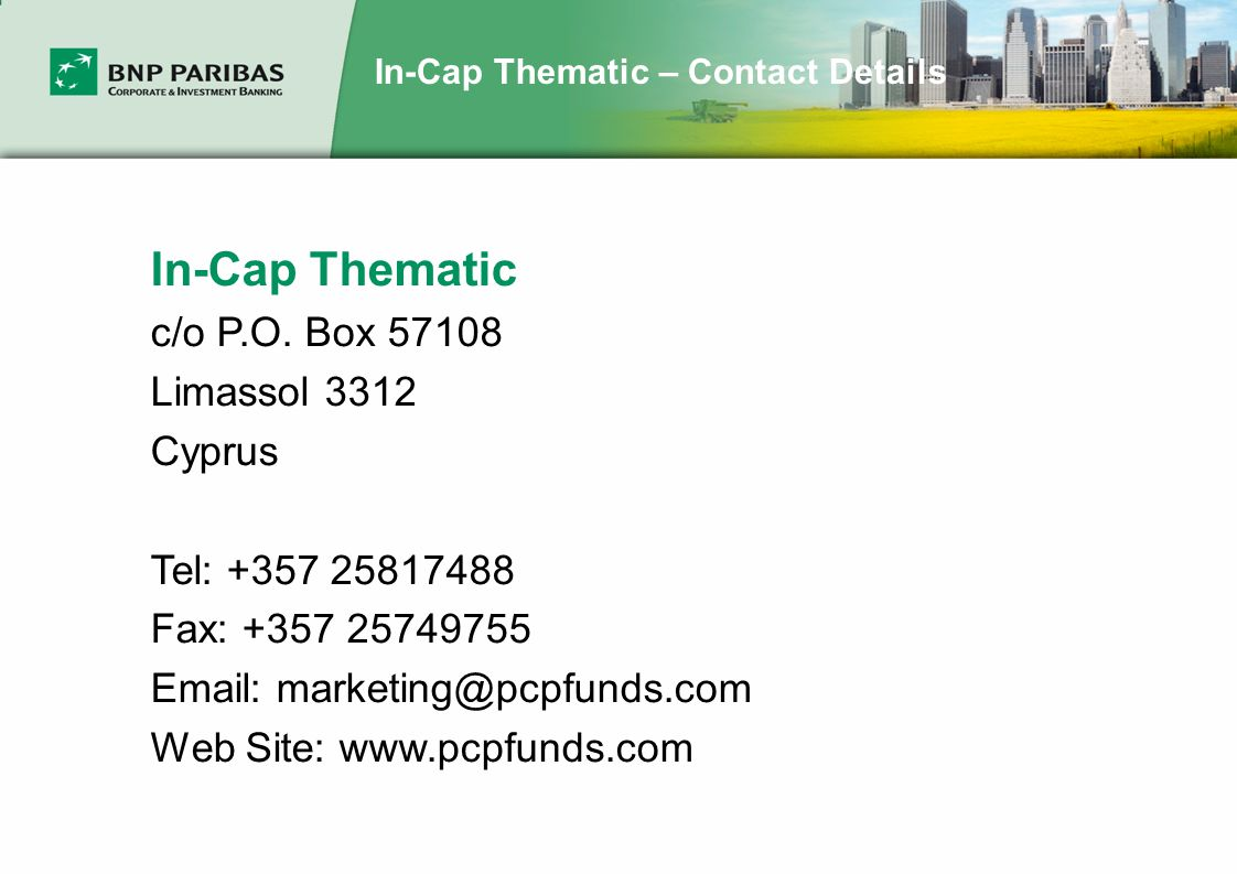 In-Cap Thematic – Contact Details In-Cap Thematic c/o P.O.