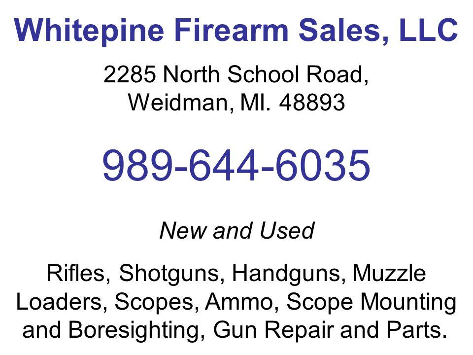 Family Run Personal Service WHITEPIN E FIREARM SALES, LLC