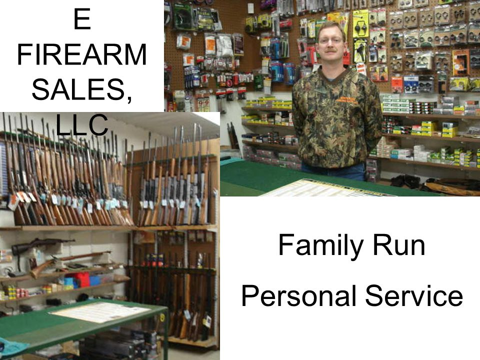 Family Run Personal Service WHITEPIN E FIREARM SALES, LLC