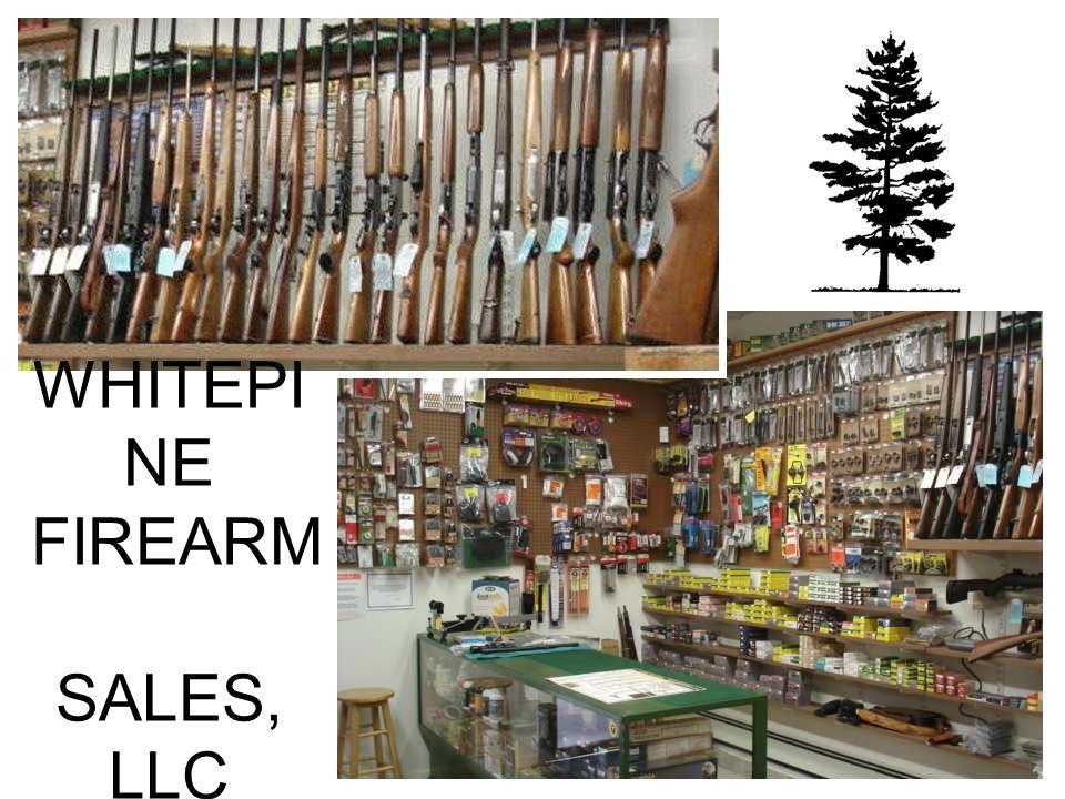 WHITEPINE FIREARM SALES, LLC
