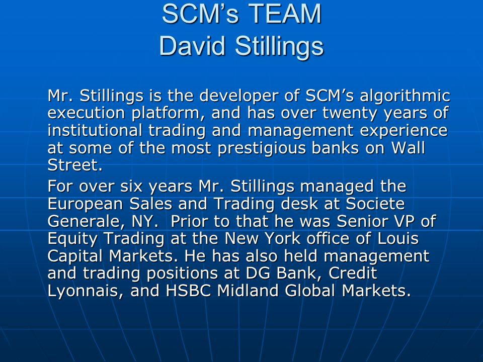 SCM's TEAM David Stillings Mr.