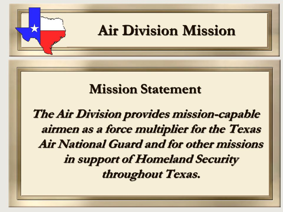 Air Division Organization Air Division Headquarters - Camp Mabry Two Air Wings 4 th Air Wing – (North) Ft.
