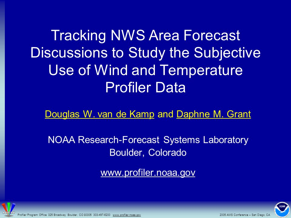 Tracking NWS Area Forecast Discussions to Study the Subjective Use of Wind and Temperature Profiler Data Douglas W.