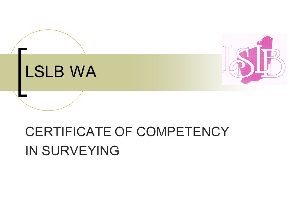 LSLB WA CERTIFICATE OF COMPETENCY IN SURVEYING